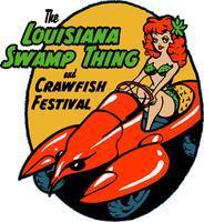Louisiana Swamp Thing & Crawfish Festival Featuring...