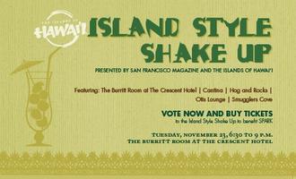 Island Style Shake Up