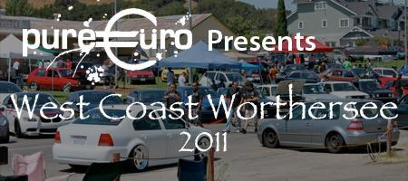 Pure Euro Presents: West Coast Worthersee 2011
