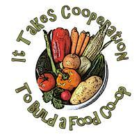 It Takes Cooperation to Build a Food Co-op