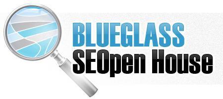 BlueGlass SEOpen House