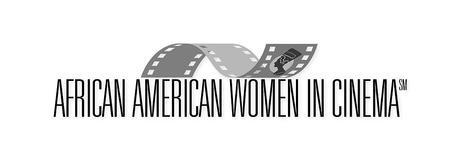 13th Annual African American Women In Cinema Film...