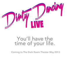 Dirty Dancing: LIVE!