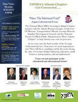 """August Gubernatorial Forum -- """"Have The Informed..."""