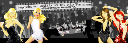 Purpose Inc and Backlinks.com  Poker Tournament and...