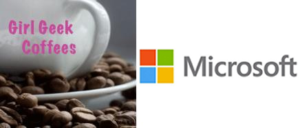 Girl Geek Coffees & Microsoft: Women in Tech Webinar
