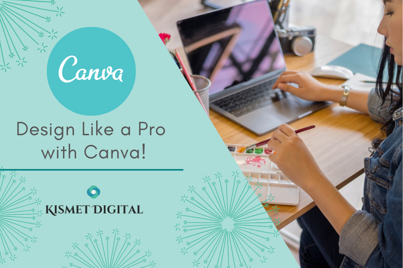 Design Like A Pro With Canva