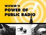 WUWM's Power of Public Radio