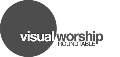 Visual Worship Roundtable - Chicago