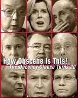 How Obscene Is This!: The Decency Clause Turns 20...