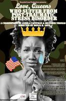 Love, Queens Who Suffer From Post-Traumatic Stress...