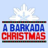 """A BARKADA CHRISTMAS"" CONCERT"