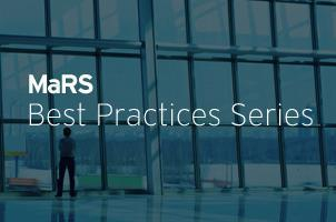 MaRS Best Practice Series - Lights, Camera, Action!...