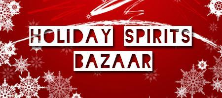 The Holiday Spirits Bazaar