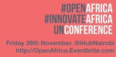 Open Innovation Africa Unconference!