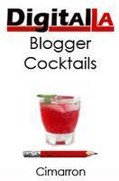 Digital LA - Blogger Cocktails @ Cimarron Group