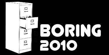 BORING 2010