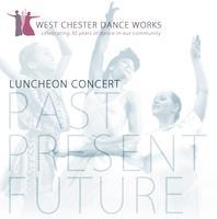WCDW Luncheon Concert 2013: Past, Present, Future