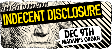 Sunlight Foundation's: Indecent Disclosure Fundraiser