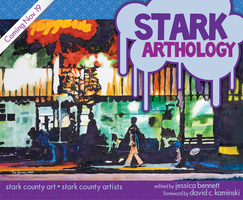 Stark ARThology Book Launch Party & Exhibit