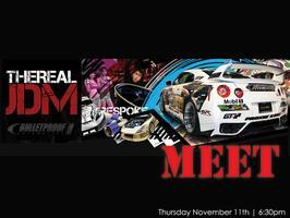Bulletproof / The Real JDM Meet - November 11th