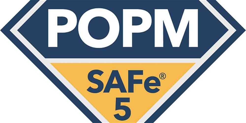 SAFe Product Manager/Product Owner with POPM Certification in Edinburgh(Weekend) Online Training