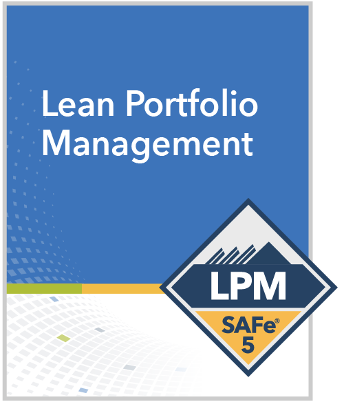Scaled Agile : SAFe Lean Portfolio Management (LPM) 5.0 Edinburgh, WA Online Training