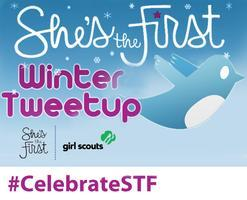 @shesthefirst December Tweetup with the @girlscouts!