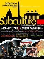 SUBCULTURE presents Eric Roberson along with Black...