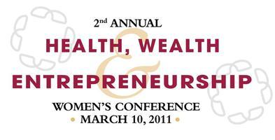 Health, Wealth and Entrepreneurship Women's Conference...