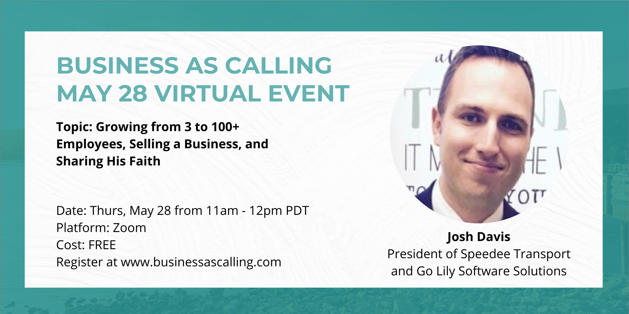 Business as Calling - May 2020 Virtual Event (Speaker: Josh Davis)