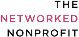 The Networked Nonprofit with Beth Kanter