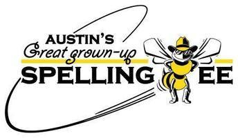 Austin's 8th Annual Great Grown-Up Spelling Bee for...