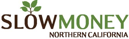 Slow Money Northern California, January meeting