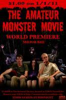 THE AMATEUR MONSTER MOVIE: WORLD PREMIERE