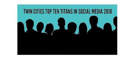 Twin Cities Top Ten Titans In Social Media 2010