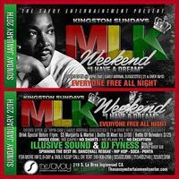 Kingston Sundayz MLK Weekend Kick Off | I have a dream