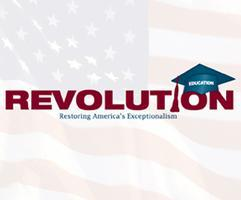 Education Revolution:  Restoring America's...