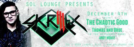 SOL & Propaganda Present: Skrillex and Friends