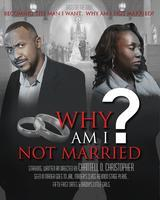 FREE Event WHY AM I NOT MARRIED? Game & Discussion...