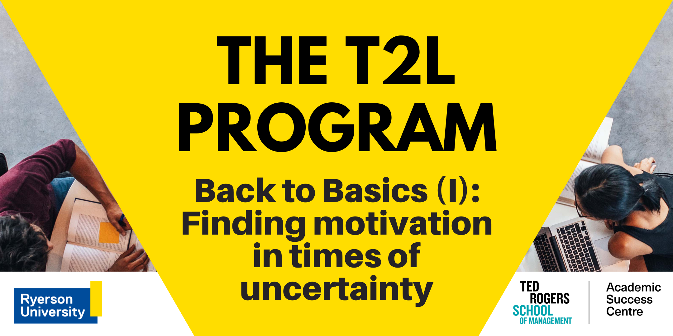 Back to Basics (I): Finding motivation in times of uncertainty