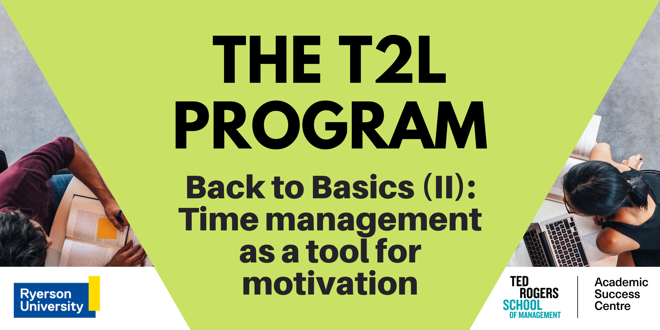 Back to Basics (II): Time management as a tool for motivation