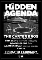 acid stag presents: HIDDEN AGENDA feat. CARTER BROS...
