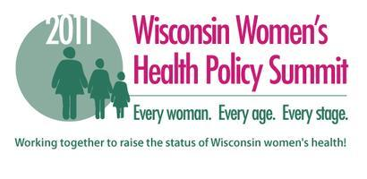 2011 Wisconsin Women's Health Policy Summit