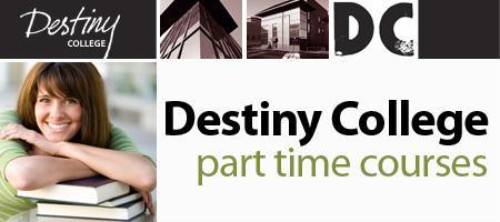 Destiny College Part Time Courses: Block 1
