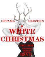 SFFAMA & SEEZENN 'WHITE XMAS' HOLIDAY PARTY