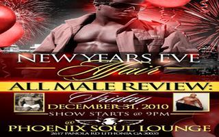 New Years Eve All Male Review and After Party at Phoeni...