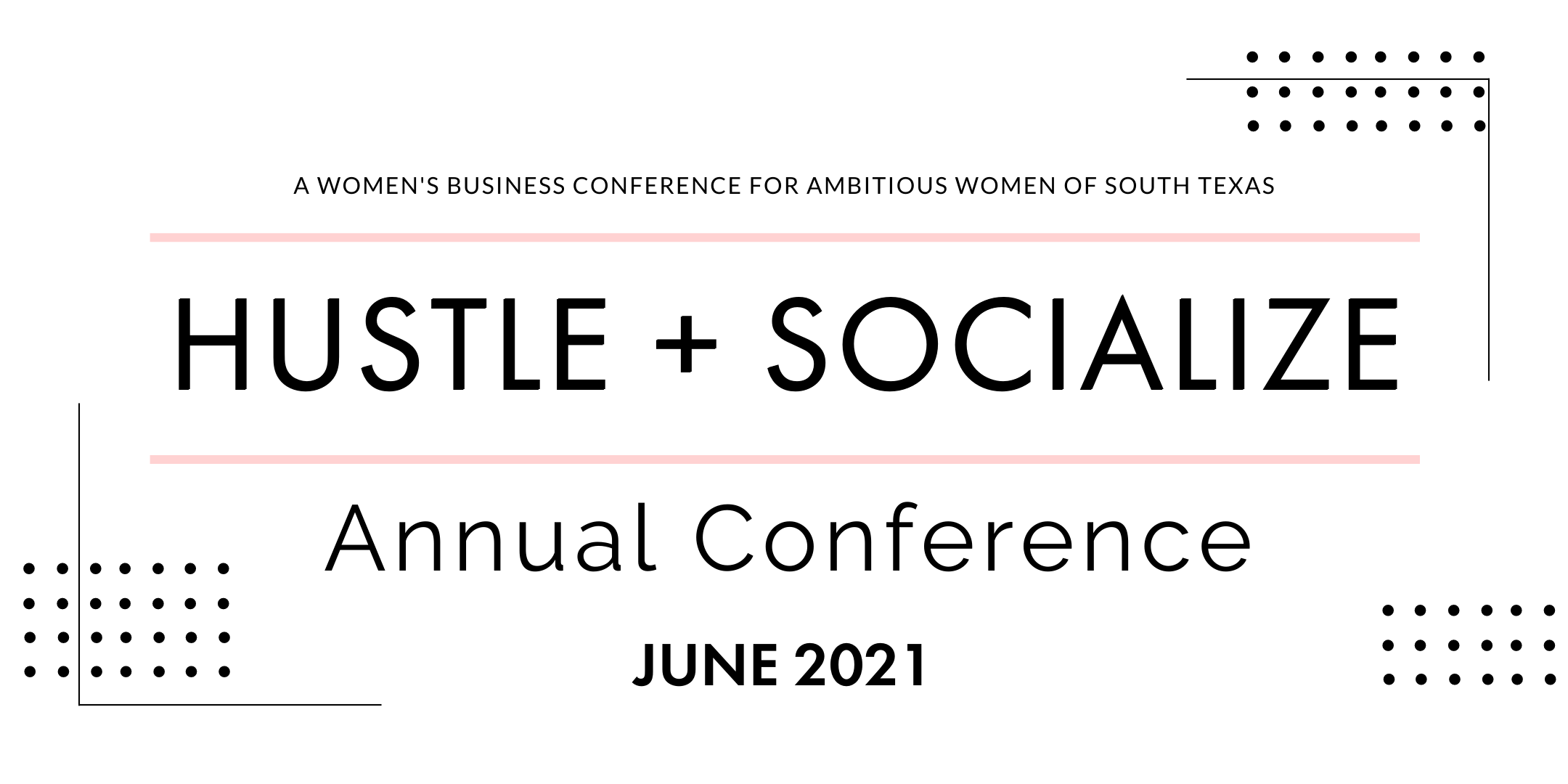 Hustle + Socialize 2021