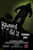Raymond Did It Private Screening
