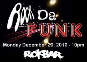 Rock Da Funk - feat Ron D's (re) Birthday & A Great...